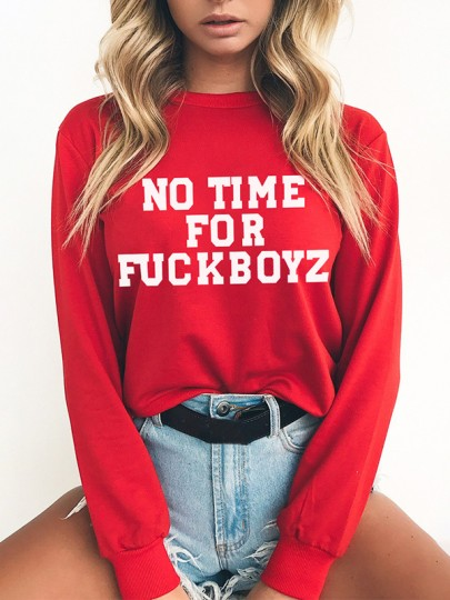 Red NO TIME FOR FUCKBOYZ Print Round Neck Long Sleeve Pullover Sweatshirt